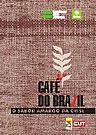 Café do BraZil: o sabor amargo da crise